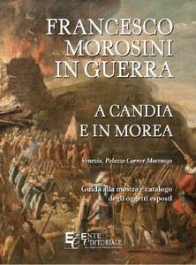 FRANCESCO MOROSINI IN GUERRA